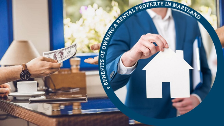 9 Benefits of Owning a Rental Property in Maryland