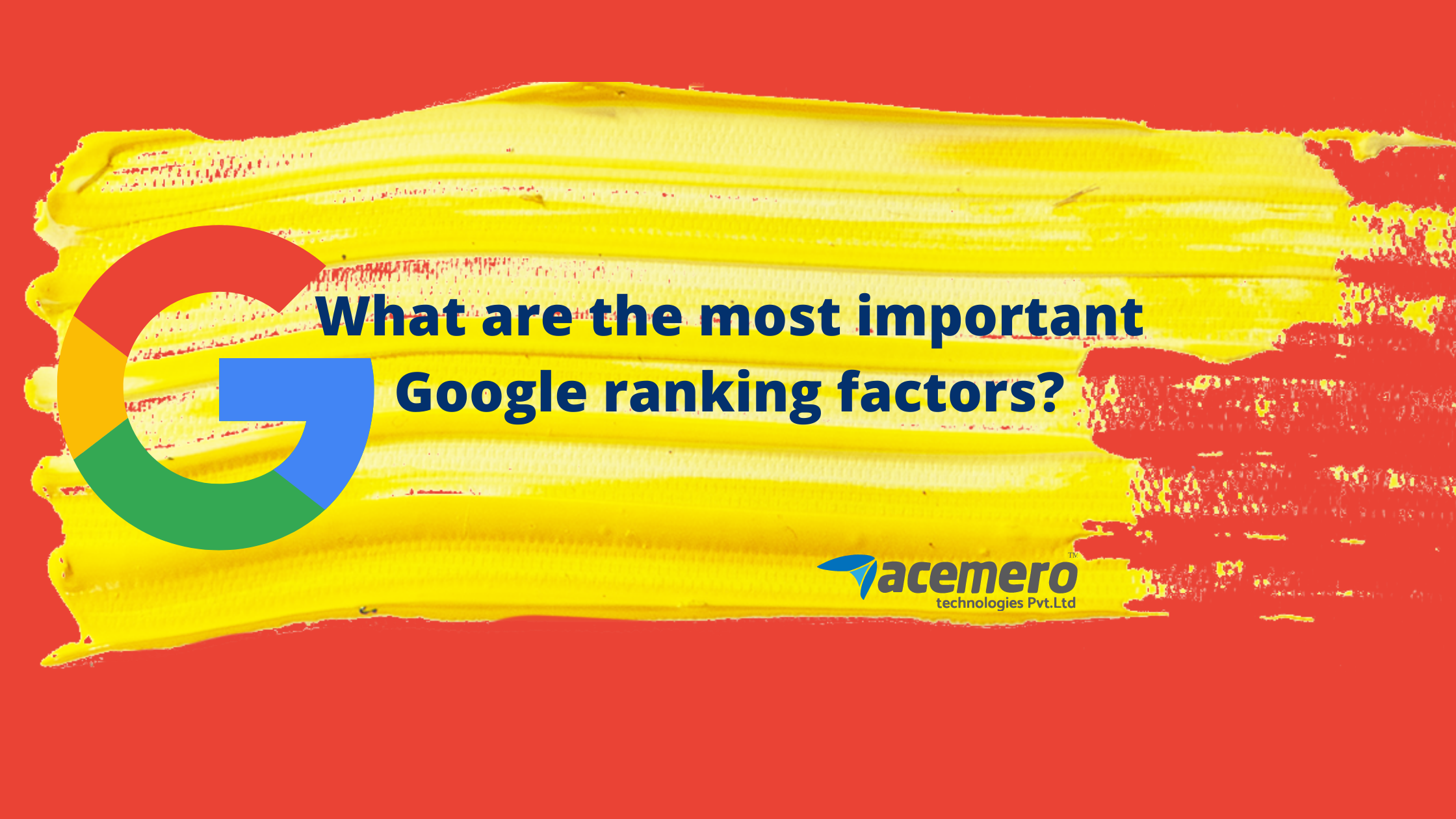 What are the most important Google ranking factors? – Acemero Blog