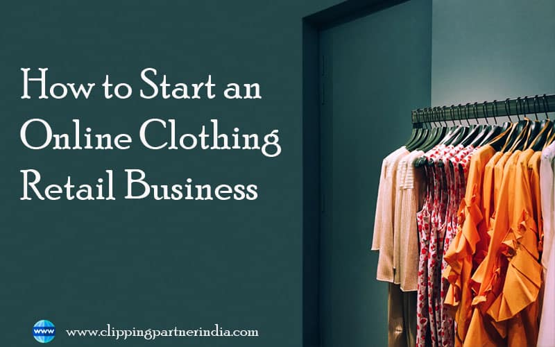 How to Start a Clothing Business at Home