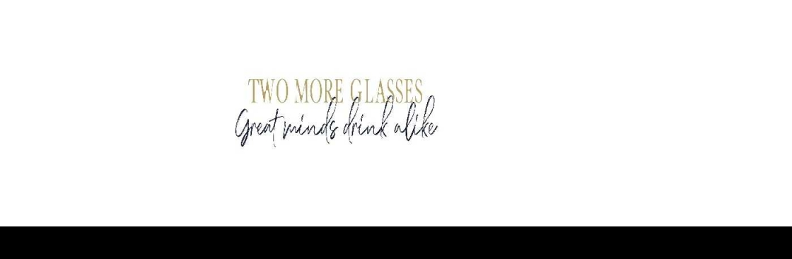 Two More Glasses
